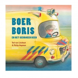 Boer Boris en het gebroken been | Prentenboek -